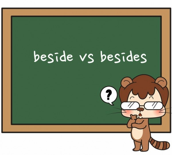 Beside vs. Besides