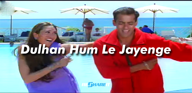 dulhan hum le jayenge movie  mp4