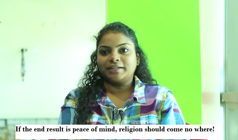 If the end result is peace of mind, religion should come no where