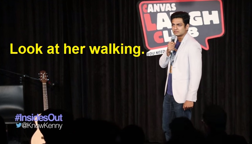Look at her walking.