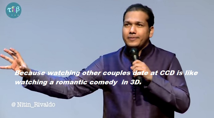 Nitin Gupta Rivaldo on CCD & Dating- 3 D