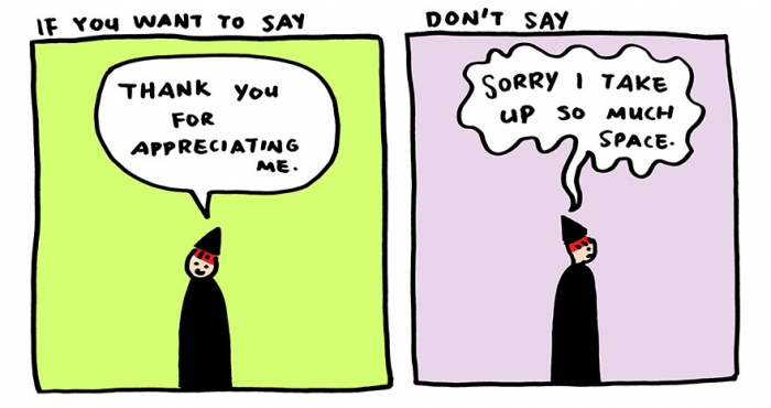 "Stop Saying ""Sorry"" And Say ""Thank You"" Instead (6)"