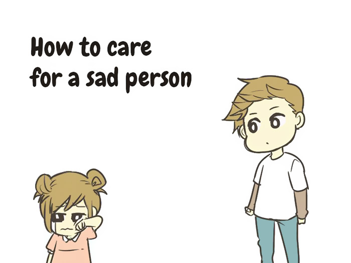 Taking Care Of A Sad Person  (1)