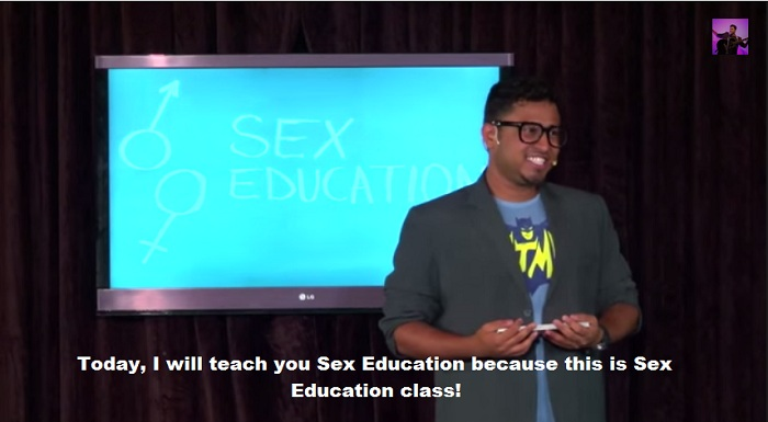 Today, I will teach you Sex Education because this is Sex