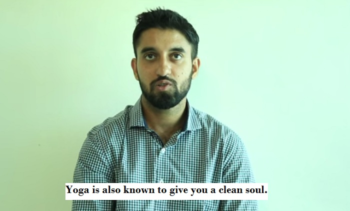 Yoga is also known to give you a clean soul