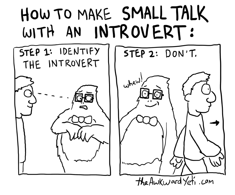 introverts ARE BAD AT SMALL TALKS