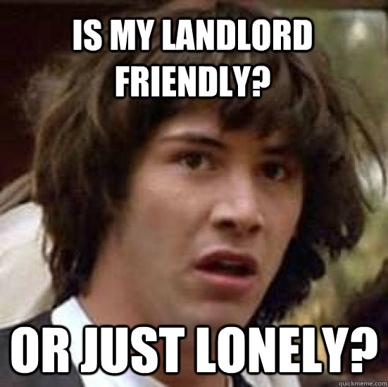landlord's personality