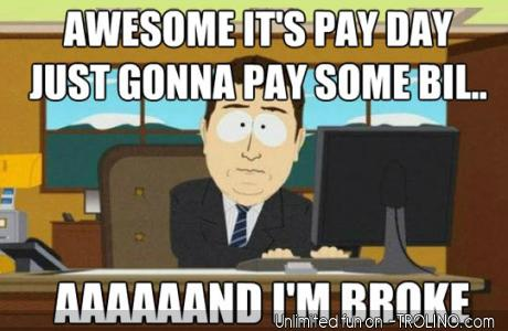 pay_day_aaaaaaand_im_broke-320696