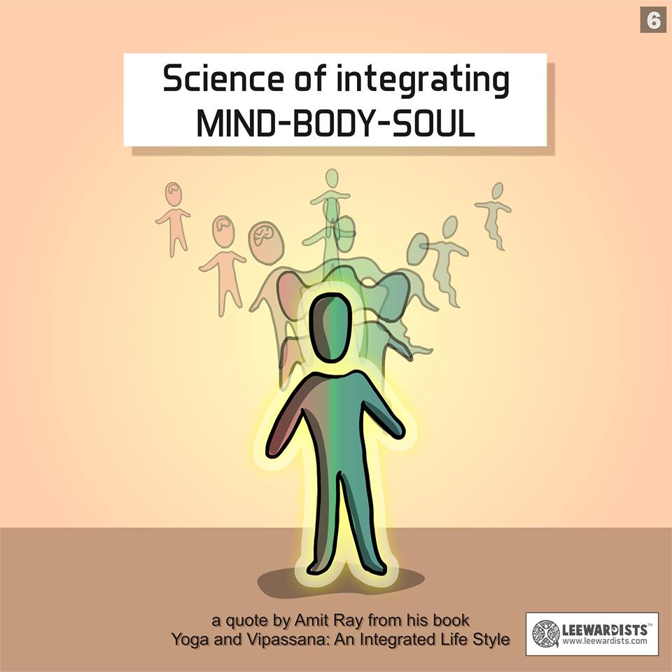 science of integrating mind body and soul