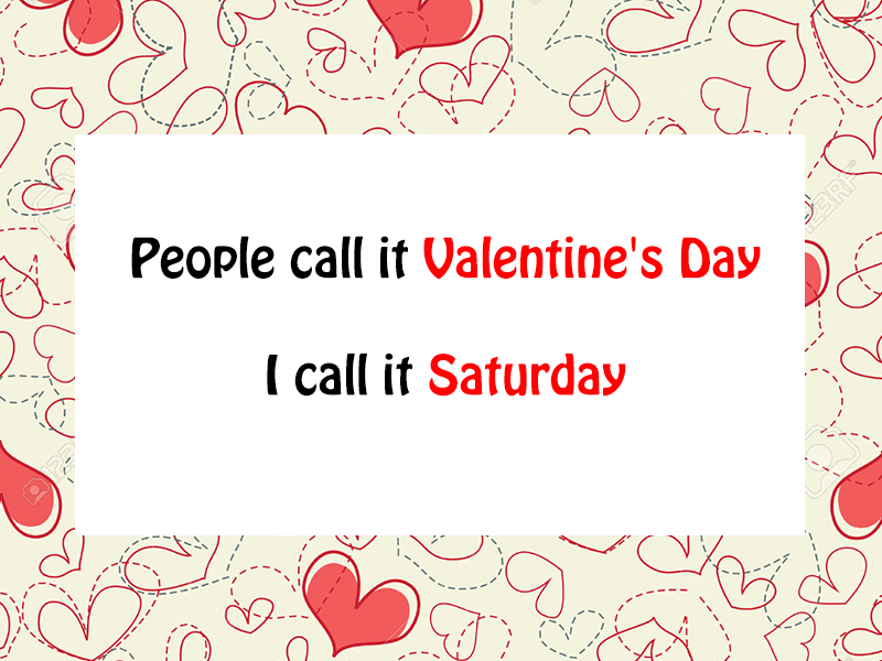 12 Of The Best I Hate Valentine S Day Quotes For All The Singles